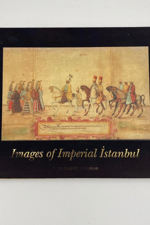 Ahmet Ertuğ images of Imperial Istanbul